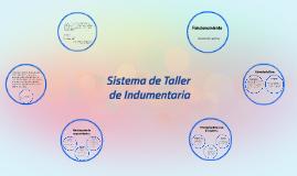 Copy of Sistema de Taller de Indumentaria.