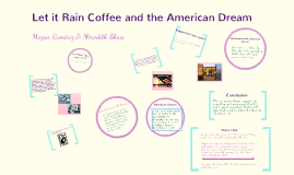 Copy of Analysis of Let It Rain Coffee