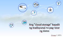 Ang cloud storage kapalit ang tradisyunal na pagstore ng dat