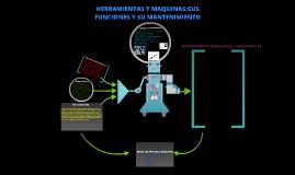 Copy of Herramientas y maquinas sus funciones y su mantenimiento