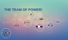 THE TEAM OF POWER!