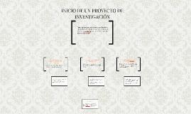 INICIO DE UN PROYECTO DE INVESTIGACÓN