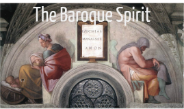 The Baroque Spirit