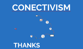 THE CONNECTIVISM