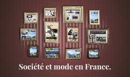 Société et mode en France.