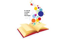 Copy of Copy of El uso de la coma - Andrés Mondragón