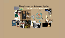 Mixing Humans and Nonhumans Together