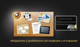 Copy of Obligaciones y prohibiciones del empleador y el trabajador