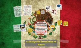 La divulgación de resultados en México