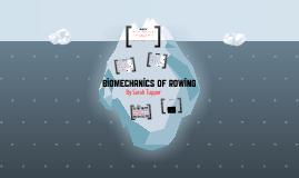 Biomechanics of Rowing