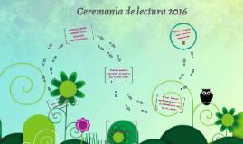 Ceremonia de lectura 2016
