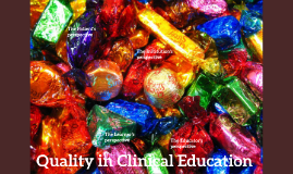 Quality in Clinical Education