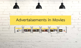 Advertaisements in Movies