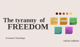 The tyranny  of
