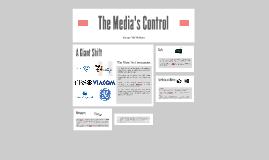 The Media's Control