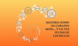HISTORIA SOBRE UN CORAZON ROTO… Y TAL VEZ UN PAR DE COLMILLO