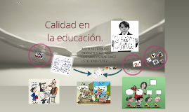 Copy of Calidad en la educación
