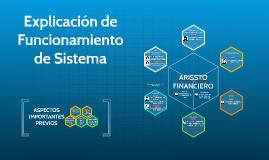 Funcionamiento de ARISSTO Financiero