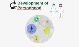 Development of Personhood