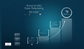 Copy of Copy of World of USO - Code Refactoring
