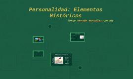 Personalidad: Elementos Históricos
