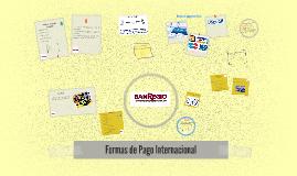 Copy of Formas de Pago Internacional
