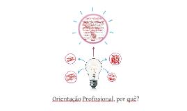 Orientação Profissional (Apresentação alunos).