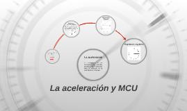 La aceleración y MCU