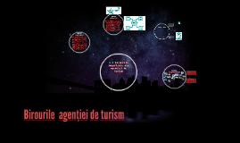 2.2 Birourile importante ale agenţiei de turism