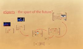 eSport- Der Sport der Zukunft?