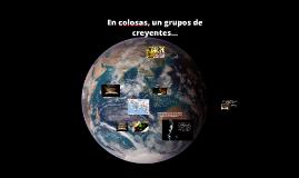 06. En Colosas, un grupo de creyentes que definir¿eron su nuevo YO.