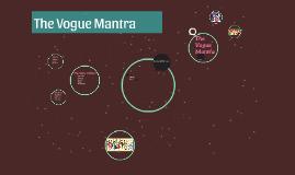 The Vogue Mantra