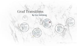 Grad Transitions