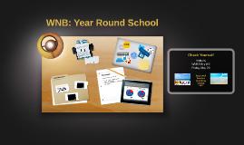 WNB: Year Round School