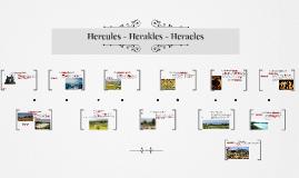 Hercules - Herakles - Heracles