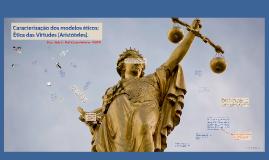 [Ética - Aulas 03 e 04] Modelo ético aristotélico