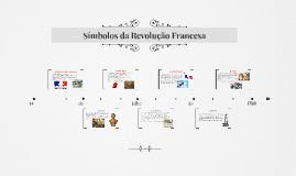 Copy of Símbolos da Revolução Francesa