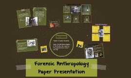 Forensic Anthropology Paper Presentation