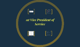 1st Vice President of Service