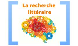 La recherche littéraire
