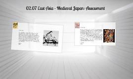 02.07 East Asia - Medieval Japan: Assessment