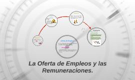 La Oferta de Empleos y las Remuneraciones.