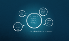 What makes Scala cool?
