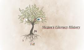 Megan's Literacy History
