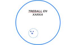 TREBALL EN XARXA