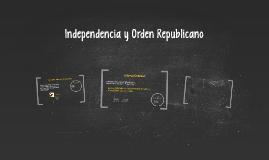 Independencia y Orden Republicano
