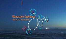 Copy of La Dimensión Espiritual