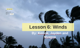 Lesson 6: Winds
