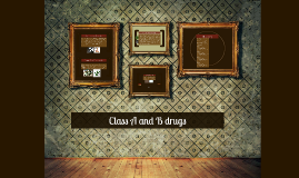 Class A and B drugs