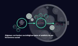 Algunas corrientes sociológicas para el análisis de fenómeno